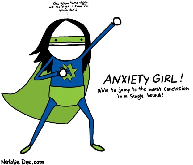 Anxiety Girl, found at NatalieDee.com