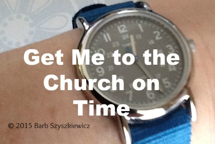 get me to the church on time