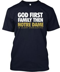 god first family then notre dame