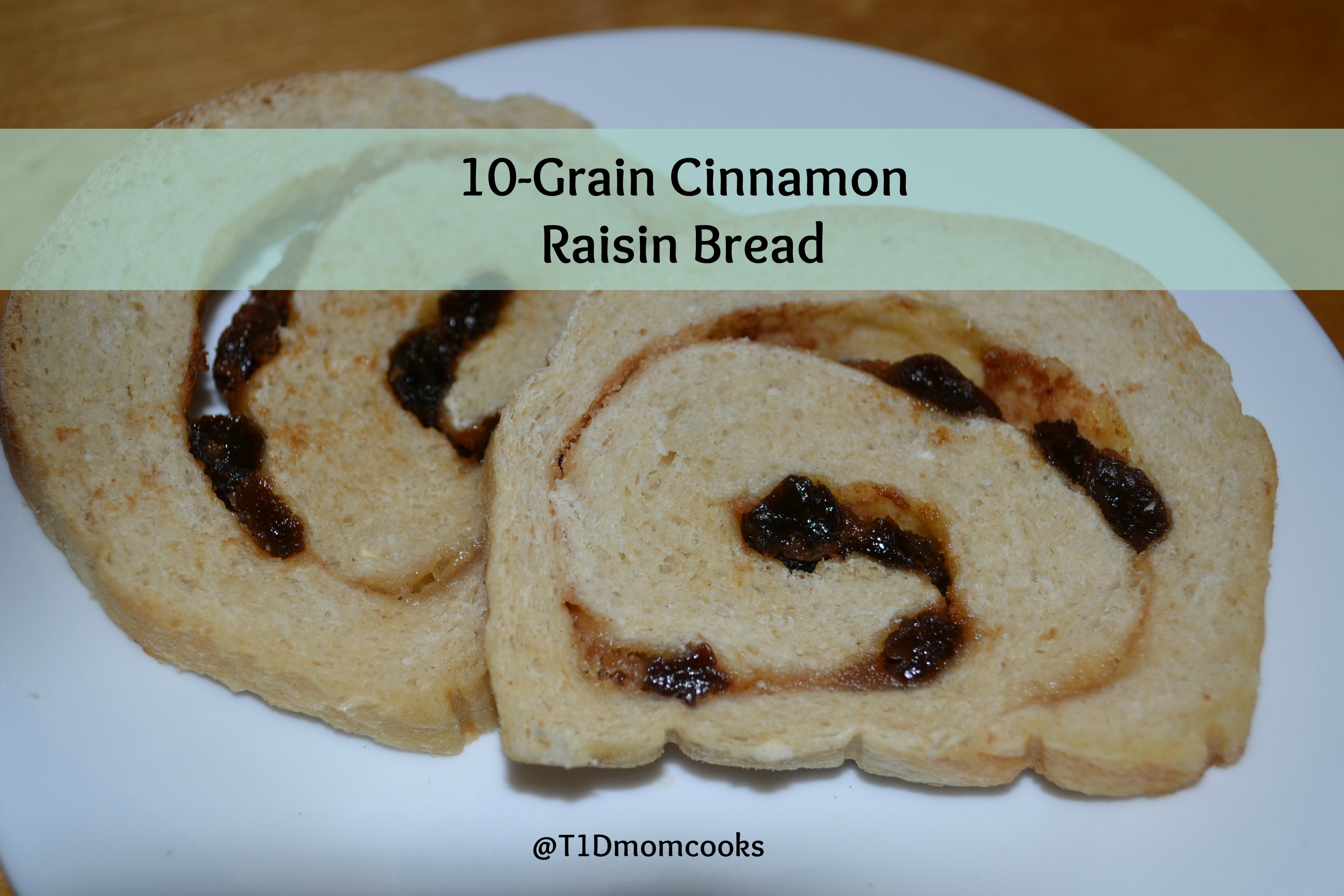 10-Grain Cinnamon Raisin Bread . A healthier twist on cinnamon-raisin ...