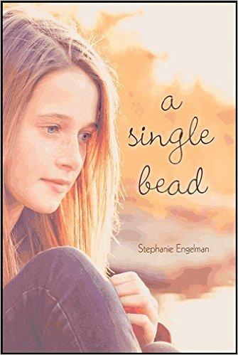 A Single Bead by Stephanie Engelman