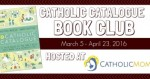 Catholic-Catalogue-Book-Club-CatholicMom.com-720x340-351x185