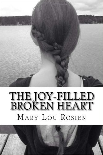 joy filled broken heart rosien