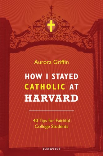 howistayedcatholicatharvard_coverimage-768x1170