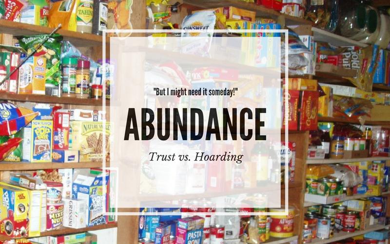 """""""Abundance: Trust vs. Hoarding"""" by Barb Szyszkiewicz (Franciscanmom.com)"""