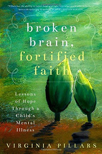 broken brain fortified faith