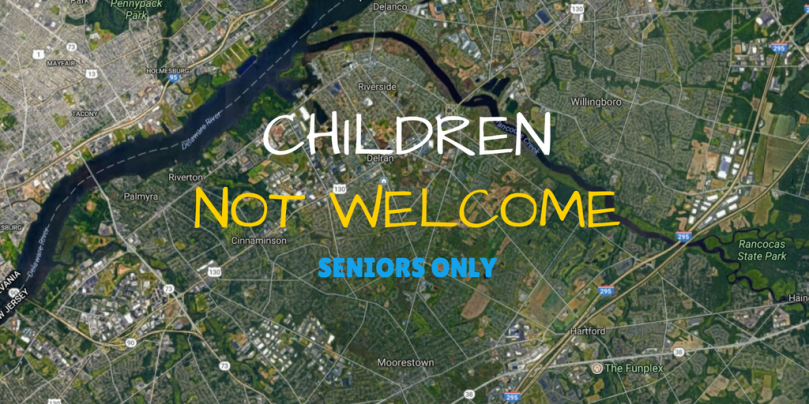 children not welcome seniors only