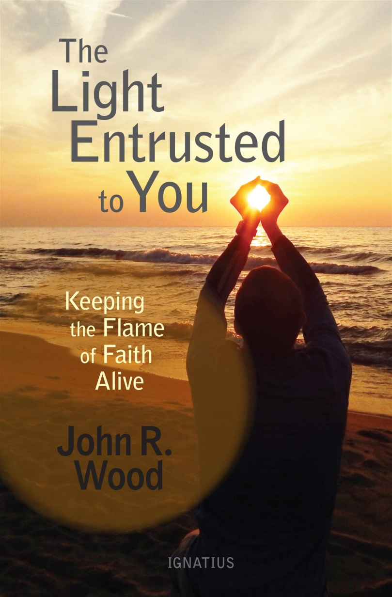 light entrusted to you