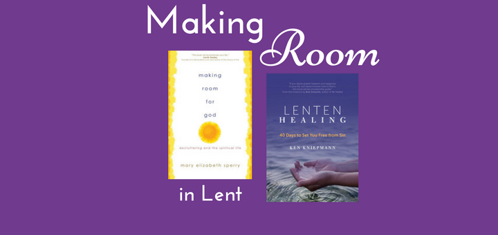 Making Room in Lent