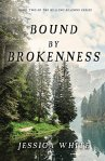 bound by brokenness