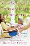 year of extraordinary moments