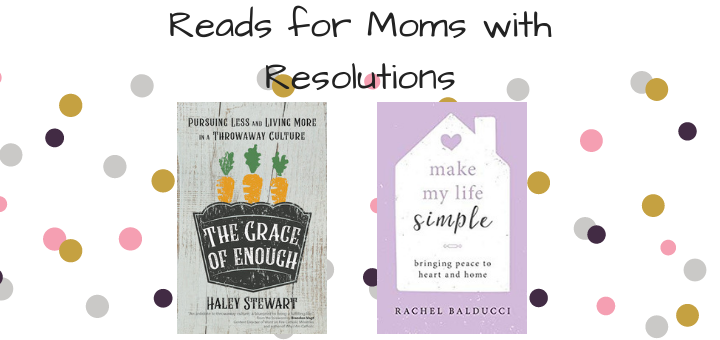 Reads for Moms with Resolutions