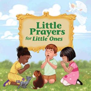little prayers for little ones