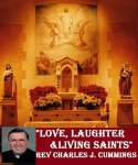Love laughter living saints
