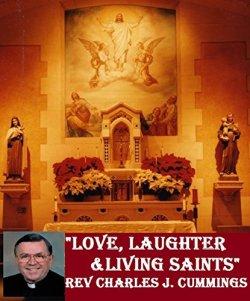 Love laughter living saints
