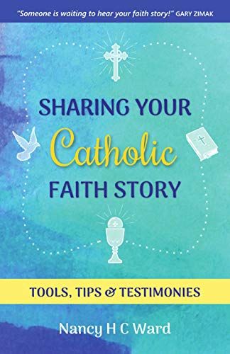 Sharing your catholic faith story