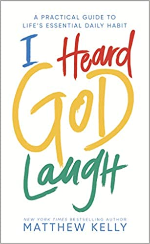 i heard god laugh